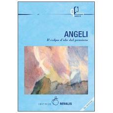 Angeli. Il colpo d'ala del pensiero