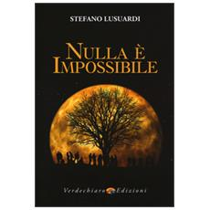 Nulla � impossibile