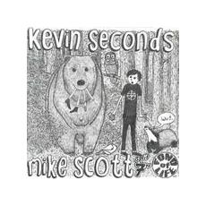 "Kevin Seconds & Mike Scott - Kevin Seconds & Mike Scott (7"")"