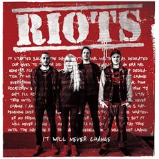 Riots - It Will Never Change