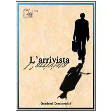 L'arrivista. Quaderni democratici (2011) vol. 1