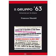 Il gruppo '63. Istruzioni per la lettura