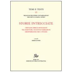 Storie intrecciate. Cristiani, ebrei e musulmani tra scritture, oggetti e narrazioni (Mediterraneo, secc. XVI-XIX)