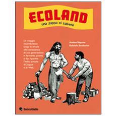 Ecoland. Male che vada faccio il contadino