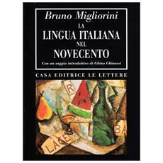Lingua italiana nel Novecento (La)