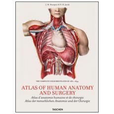 Atlas of human anatomy and surgery. Ediz. inglese, francese e tedesco