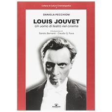 Louis Jouvet. Un uomo di teatro nel cinema
