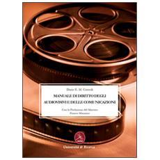 Manuale di diritto degli audiovisivi e delle comunicazioni