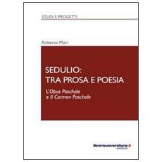 Sedulio: tra prosa e poesia