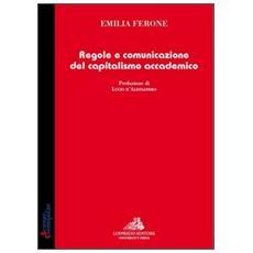 Regole e comunicazione del capitalismo accademico