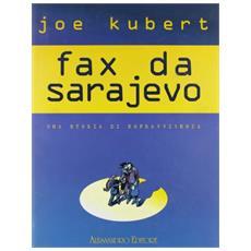 Fax Da Sarajevo (Joe Kubert) (Edizione De Luxe)