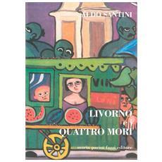 Livorno e i quattro mori