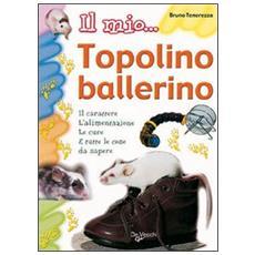 Il mio. . . topolino ballerino