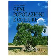 Geni, popolazioni e culture