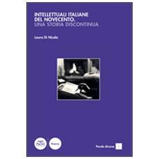 Intellettuali italiane del Novecento. Una storia discontinua