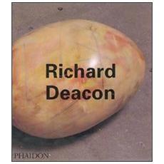 Richard Deacon. Ediz. inglese