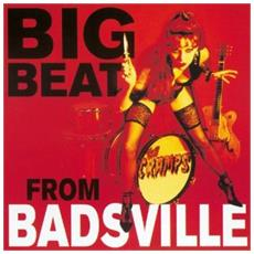 Cramps (The) - Big Beat From Badsville