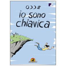 Io sono Chiavica