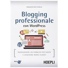 Blogging professionale con WordPress