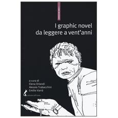 I graphic novel da leggere a vent'anni. Una bibliografia selettiva