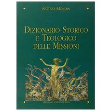 Dizionario storico e teologico delle missioni