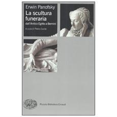 La scultura funeraria dall'Antico Egitto a Bernini
