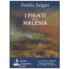 I pirati della Malesia. Audiolibro. CD Audio formato MP3