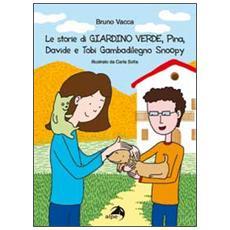 Le storie di «Giardino verde». Pina, Davide e Tobi Gambadilegno Snoopy