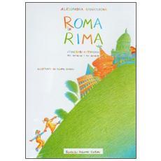 Roma in rima. Itinerari cittadini per bambine e bambini