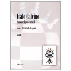 Italo Calvino. Percorsi potenziali