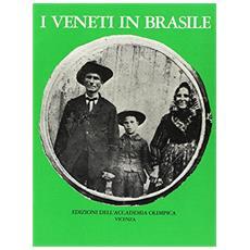 I veneti in Brasile nel centenario dell'emigrazione (1876-1976). Catalogo della mostra (Vicenza, 1977)