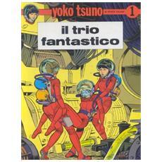 Yoko Tsuno #01 - Il Trio Fantastico