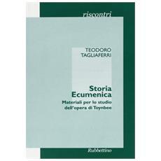 Storia ecumenica. Materiali per lo studio dell'opera di Toynbee
