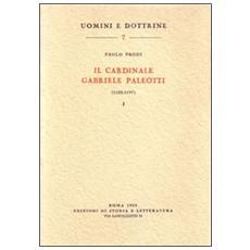 Il cardinale Gabriele Paleotti (1522-1597) . Vol. 2