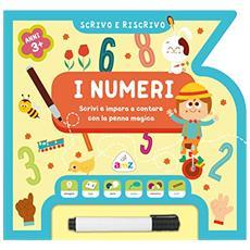I numeri. Scrivo e riscrivo. Ediz. illustrata. Con gadget