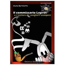Il commissario Leprot. Il mistero dei coniglietti scomparsi