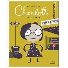 La piccola Charlotte filmmaker
