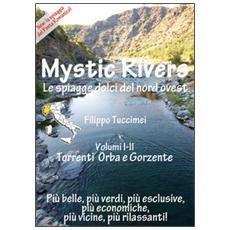Mystic Rivers. Orba e Gorzente