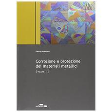Corrosione e protezione dei materiali metallici