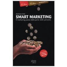Smart marketing. Il marketing passa dalla parte delle persone