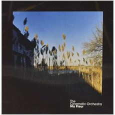 Cinematic Orchestra (The) - Ma Fleur