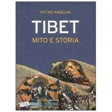 Tibet. Mito e storia