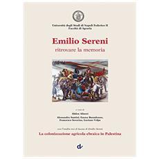 Emilio Sereni. Ritrovare la memoria