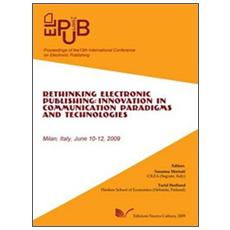 ElPub 2009. Proceedings of the 13th International Conference on Electronic Publishing (Milan, 10-12 june 2009)