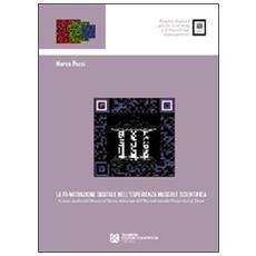 La ri-mediazione digitale nell'esperienza museale scientifica