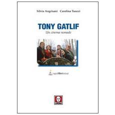 Tony Gatlif. Un cinema nomade