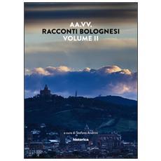 Racconti bolognesi. Vol. 2