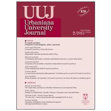 Urbaniana University Journal. Euntes Docete (2015). Vol. 2: Evangelii gaudium. Prospettive ecclesiologiche, etiche e pastorali Urbaniana University Journal. Euntes Docete (2015)