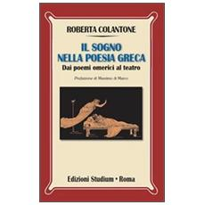 Il sogno nella poesia greca. Dai poemi omerici al teatro