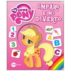Imparo e mi diverto. My Little Pony